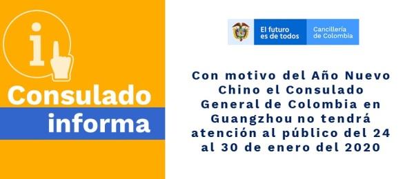 Con motivo del Año Nuevo Chino el Consulado General de Colombia en Guangzhou no tendrá atención al público del 24 al 30 de enero
