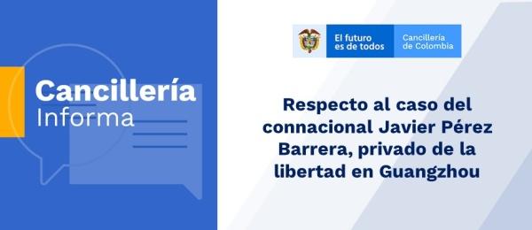 Respecto al caso del connacional Javier Pérez Barrera
